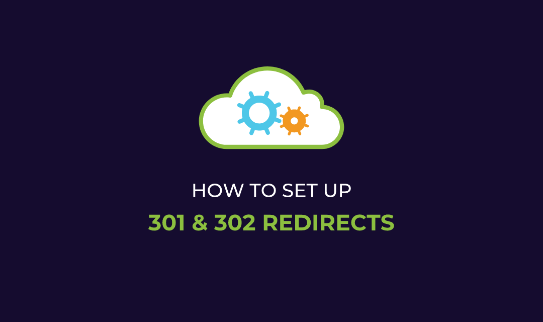 How to Setup 301 and 302 Redirects