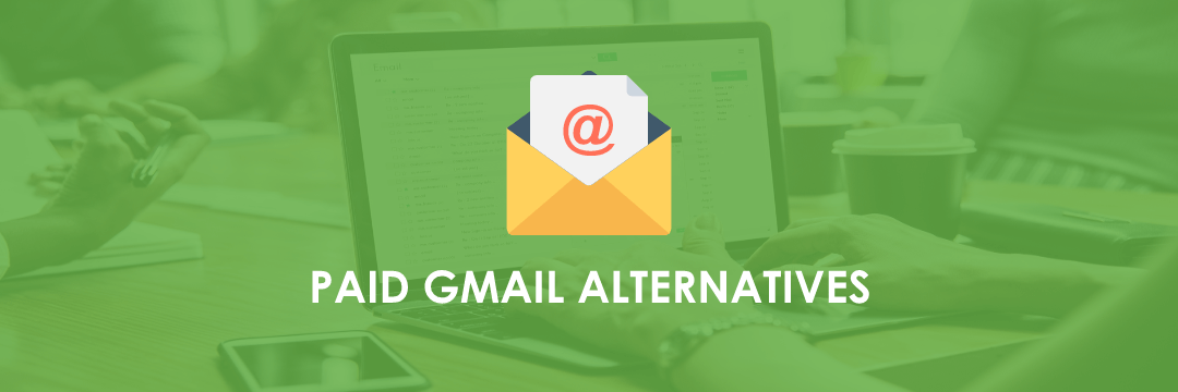 Paid Gmail Alternatives