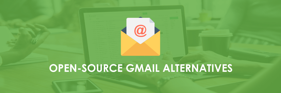 Open-source Gmail Alternatives